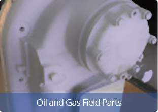 Oil and Gas Field Parts